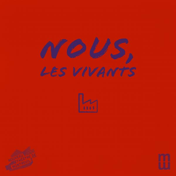NOUS, LES VIVANTS