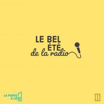 LE BEL ÉTÉ DE LA RADIO